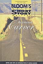 Raymond Carver: Comprehensive Research and…