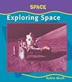 Exploring Space (Early Library: Space) by…