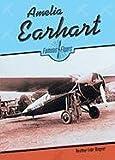 Wagner, Heather Lehr: Amelia Earhart (Flyers) (Famous Flyers)