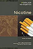 Wagner, Heather Lehr: Nicotine (Drugs: The Straight Facts)