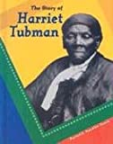 Koestler-Grack, Rachel A.: The Story of Harriet Tubman (Breakthrough Biographies)