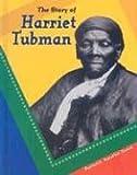 Koestler-Grack, Rachel A.: The Story of Harriet Tubman (Breakthrough Biographies)