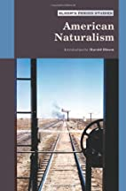 American Naturalism (Bloom's Period Studies)…