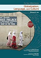 Globalization, Language And Culture (The New…