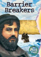 Barrier Breakers (The Real Deal) by Ian Rohr