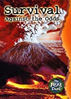 Survival Against the Odds by Ian Rohr