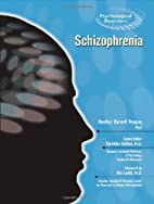 Schizophrenia (Psychological Disorders) by…