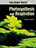 Hopkins, William G.: Photosynthesis And Respiration