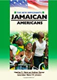 Heather A. Horst: Jamaican Americans (New Immigrants (Chelsea House))