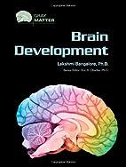 Brain Development (Gray Matter) by Lakshmi…