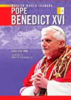 Pope Benedict 16th (Modern World Leaders) by…