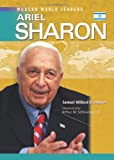 Crompton, Samuel Willard: Ariel Sharon (Modern World Leaders)