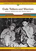 Code Talkers and Warriors: Native Americans…