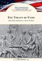 The Treaty of Paris: The Precursor to a New…