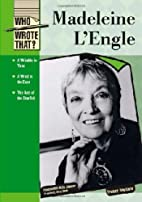 Madeleine L'engle (Who Wrote That?) by…