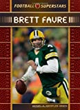 Koestler-Grack, Rachel A.: Brett Favre (Football Superstars)