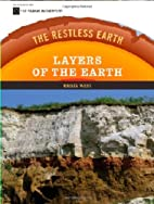 Layers of the Earth (The Restless Earth) by…
