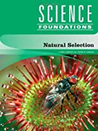 Natural Selection (Science Foundations) by…