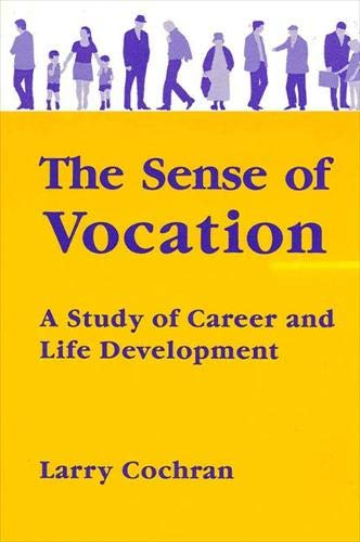 the-sense-of-vocation-a-study-of-career-and-life-development