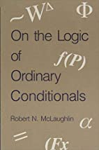 On the Logic of Ordinary Conditionals (S U N…