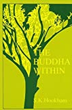Hookham, S.K.: The Buddha Within: Tathagatagarbha Doctrine According to the Shentong Interpretation of the Ratnagotravibhaga