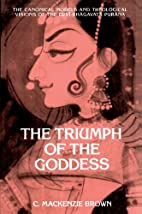 The Triumph of the Goddess: The Canonical…