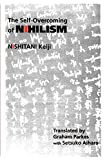 Nishitani, Keiji: The Self-Overcoming of Nihilism