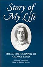 Story of my Life by George Sand
