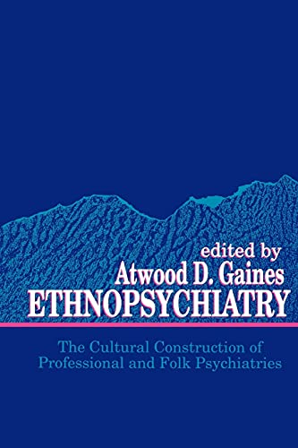 ethnopsychiatry-the-cultural-construction-of-professional-and-folk-psychiatries-suny-series-in-hegelian-studies