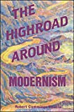 Neville, Robert Cummings: The Highroad Around Modernism