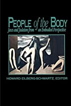People of the Body: Jews and Judaism from an…