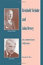 Reinhold Niebuhr and John Dewey: An American…