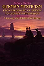 German Mysticism from Hildegard of Bingen to…