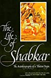 Zabs-Dkar Tshogs-Drug-Ran-Grol: The Life of Shabkar: The Autobiography of a Tibetan Yogin (S U N Y Series in Buddhist Studies)