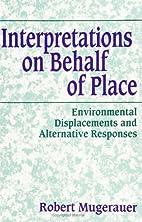 Interpretations on Behalf of Place:…