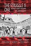 Puleo, Mev: The Struggle Is One: Voices and Visions of Liberation
