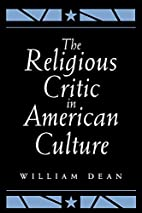 The Religious Critic in American Culture by…