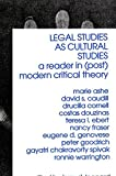 Legal Studies As Cultural Studies A Reader in Post Modern Critical Theory