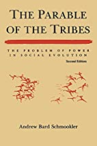 The Parable of the Tribes: The Problem of…