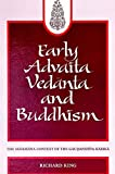 King, Richard: Early Advaita Vedanta and Buddhism: The Mahayana Context of the Gaudapadiya-Karika (Suny Series in Environmental Public Policy)