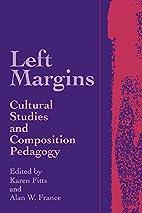 Left Margins: Cultural Studies and…