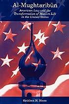 Al-Mughtaribun: American Law and the…