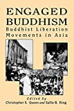 King, Sallie B.: Engaged Buddhism: Buddhist Liberation Movements in Asia