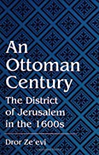 An Ottoman Century: The District of…