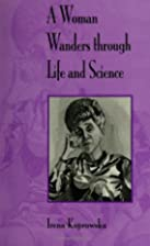 A Woman Wanders Through Life and Science…