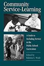Community Service-Learning: A Guide to…