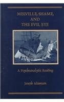 Melville, Shame, and the Evil Eye: A…