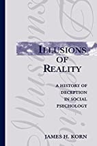 Illusions of Reality: A History of Deception…