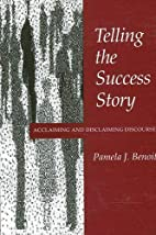 Telling the Success Story: Acclaiming and…