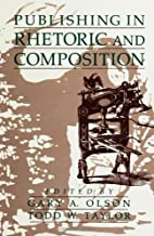 Publishing in Rhetoric and Composition by…